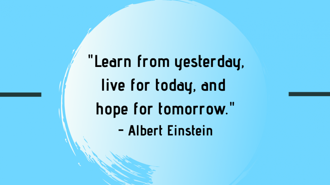 Be like Einstein: Be present now